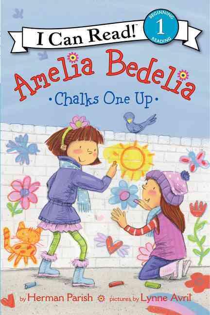 Amelia Bedelia Chalks One Up By Parish, Herman/ Avril, Lynne (ILT)