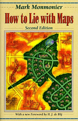 How to Lie With Maps By Monmonier, Mark