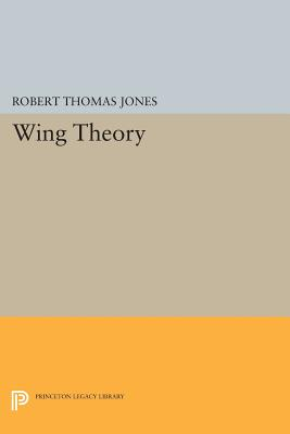 Wing Theory By Jones, Robert Thomas