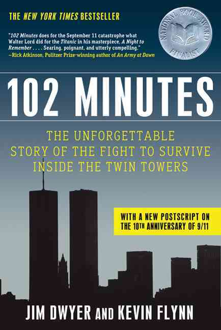 102 Minutes By Dwyer, Jim/ Flynn, Kevin