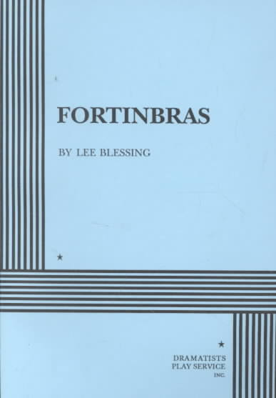 Fortinbras By Blessing, Lee